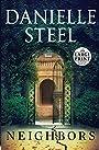 Neighbors: A Novel - Danielle Steel