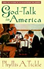 God Talk In America - Phyllis Tickle