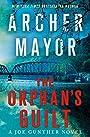 The Orphan's Guilt: A Joe Gunther Novel (Joe Gunther Series (31)) - Archer Mayor