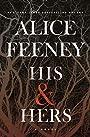 His & Hers: A Novel - Alice Feeney