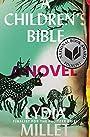 A Children's Bible: A Novel - Lydia Millet