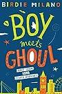 Boy Meets Ghoul: 2 - Birdie Milano