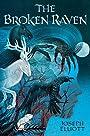 The Broken Raven (Shadow Skye, Book Two) (Shadow Skye Trilogy) - Joseph Elliott