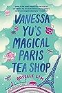 Vanessa Yu's Magical Paris Tea Shop - Roselle Lim