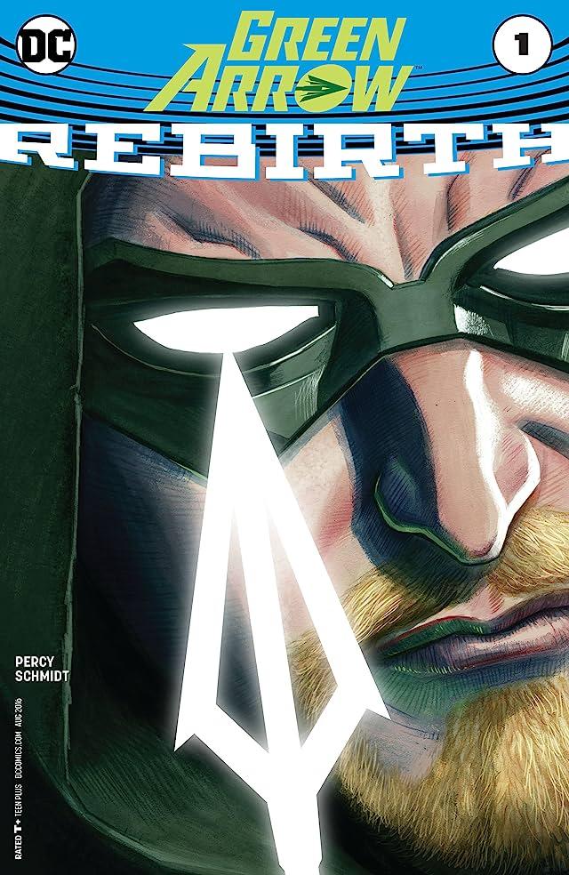 TICGN Green Arrow: Rebirth (2016) #1