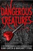Dangerous Creatures (#1 Dangerous Creatures) by Kami Garcia, Margaret Stohl