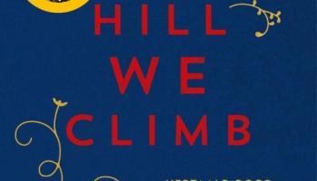 The Hill We Climb – Amanda Gorman