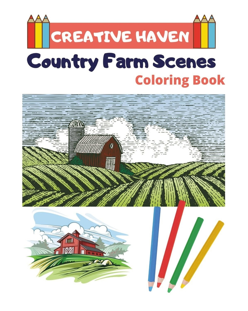 Creative Haven Country Farm Scenes Coloring Book Creative Haven Coloring Books For Adults