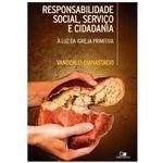 Responsabilidade Social, Serviço E Cidadania - Vanderlei Gianastacio