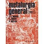 Libro - Metalurgia General - Tomo I