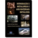 Introducao A Metalurgia E Aos Materiais Metalicos