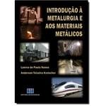 Introducción a la metalurgia y los materiales metálicos