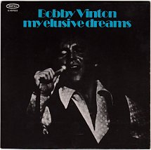 Image result for bobby vinton my elusive dreams single images