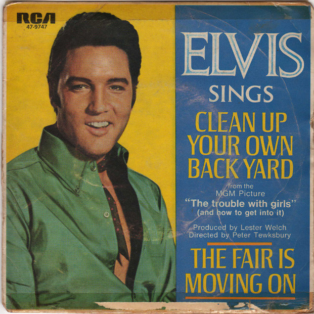 "Image result for Elvis Presley ""Clean Up Your Own Back Yard"""