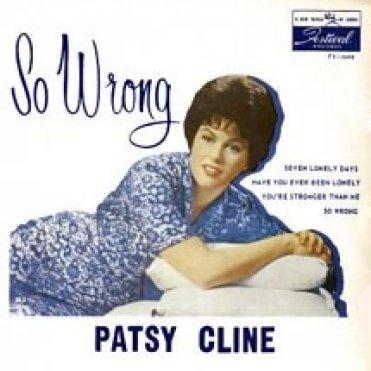 Patsy Cline, So Wrong
