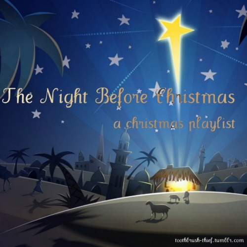 8tracks Radio The Night Before Christmas A Religious
