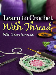 Learn to Crochet With Thread