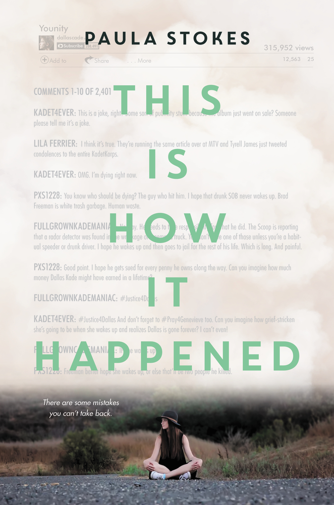 THIS IS HOW IT HAPPENED by Paula Stokes - on sale July 11, 2017