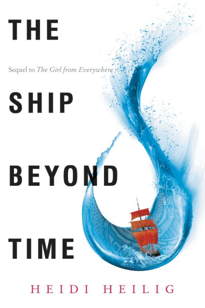 The Ship Beyond Time by Heidi Heilig - The Official Harper Winter 2017 Cover Reveal List via Epic Reads