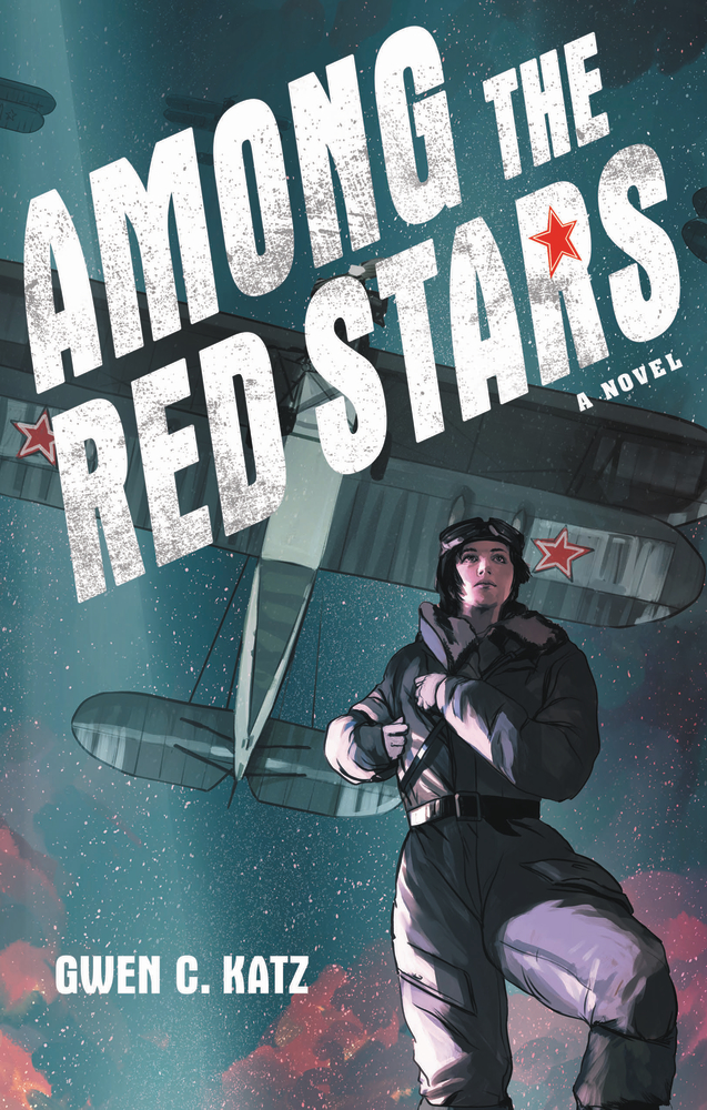 AMONG THE RED STARS by Gwen C. Katz