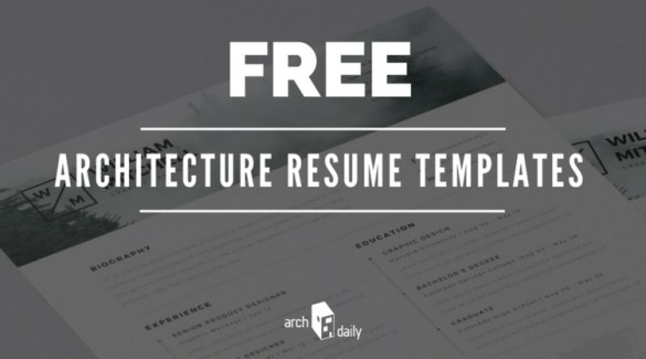 Free Resume Templates for Architects   ArchDaily Free Resume Templates for Architects  What s a better way to