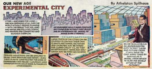 "Spilhaus' ""Our New Age"" comic from 1966 about his recently-proposed Experimental City project. Image Courtesy of The Experimental City Documentary"