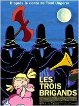 """Affiche du film """"Les trois brigands"""" - source : allocine.fr"""