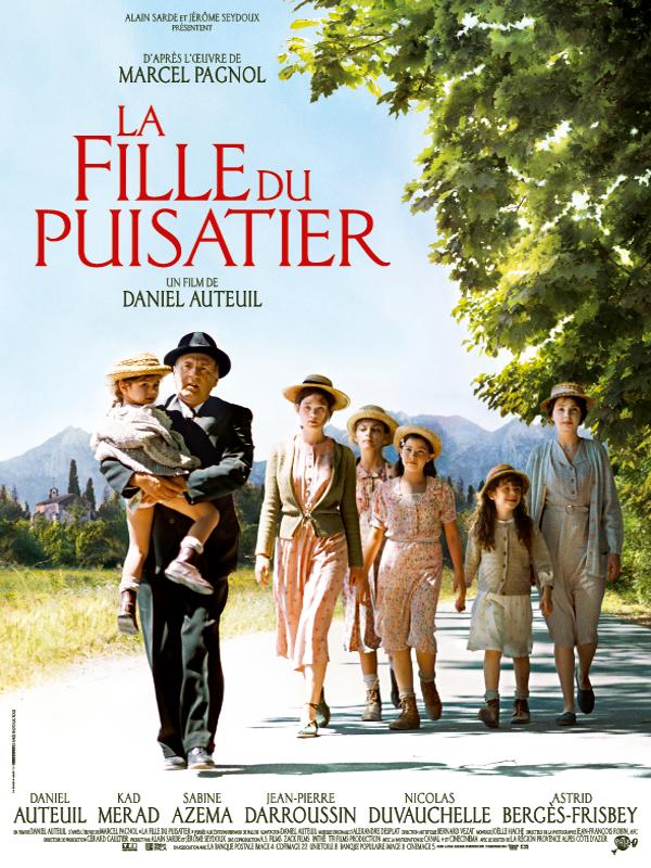 """Affiche du film de Daniel Auteuil """"La fille du puisatier"""""""