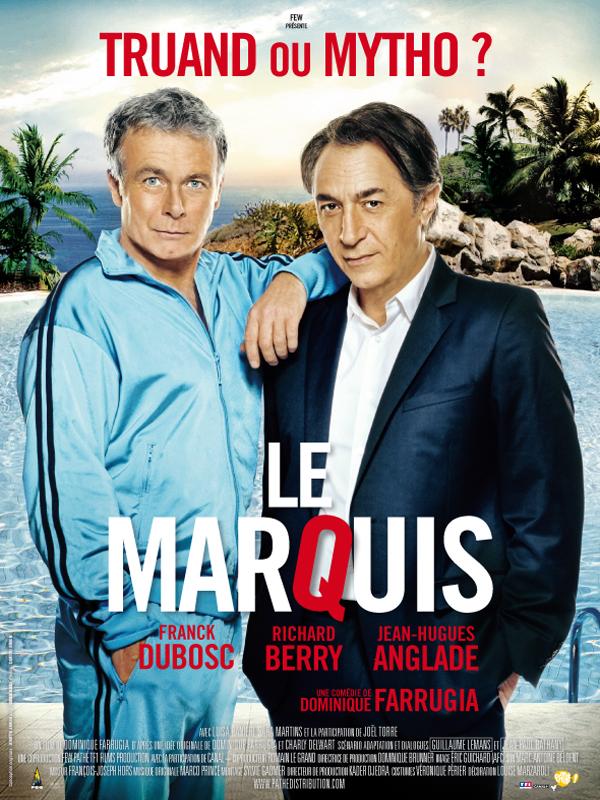 """Affiche du film de Dominique Farrugia : """"Le marquis"""""""