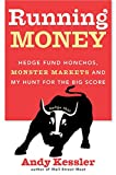 Hedge Fund Honchos, Monster Markets and My Hunt for the Big Score