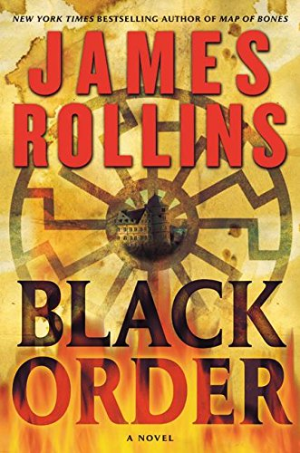 Black Order : A Novel (Sigma Force Novels)