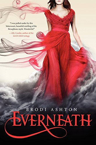 Everneath / Brodi Ashton.