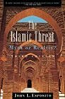 The Islamic Threat : Myth or Reality? (Third Edition) - by John L. Esposito (Preface)