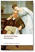 The Warden (Oxford World's Classics) by Anthony Trollope