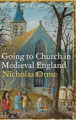 Going to Church in Medieval England