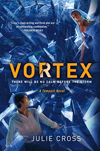 Vortex : a Tempest novel / Julie Cross.