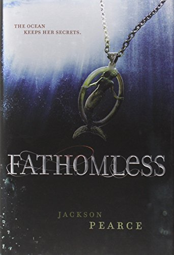 Fathomless / Jackson Pearce.