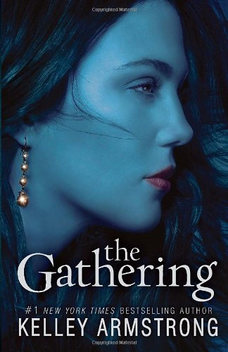 The gathering / Kelley Armstrong.