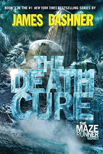 The death cure / James Dashner.