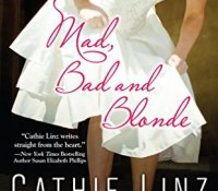 Book Watch: Mad, Bad and Blonde by Cathie Linz.
