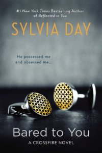 Bared to You, Sylvia Day