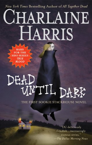 Dead until dark : [a Sookie Stackhouse novel] / Charlaine Harris.