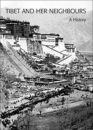 Tibet and her neighbours : a history / Alex McKay
