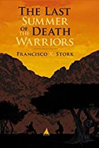 The Last Summer Of The Death Warriors by…
