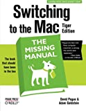 Switching to the Mac the Missing Manual: Tiger Edition