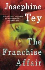 The Franchise Affair, Josephine Tey