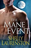Book The Mane Event- Shelley Laurenston