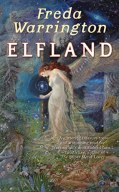Elfland, Freda Warrington