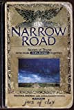 The Narrow Road : Stories of Those Who Walk This Road Together
