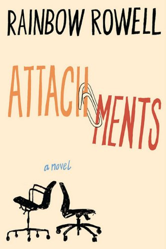 Attachments [electronic resource (eBook)] : a novel / Rainbow Rowell.
